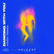 Dancing With You (Remixes)