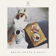 BREAD, COFFEE & MUSIC