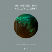 Blinded By Your Light