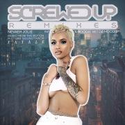 Screwed Up (Remixes)