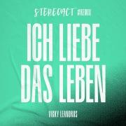 Ich liebe das Leben (Stereoact #Remix)