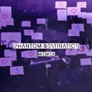 Phantom Destination