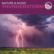 Nature & Music: Thunderstorm