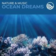 Nature & Music: Ocean Dreams