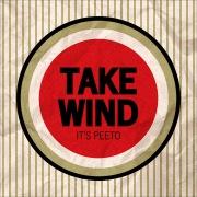 TAKE WIND