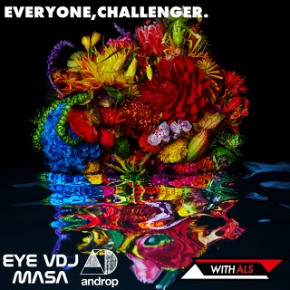 EVERYONE, CHALLENGER. (feat. androp)