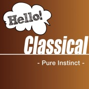 Hello! Classical -Pure Instinct-