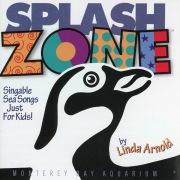 Splash Zone: Singable Sea Songs For Kids