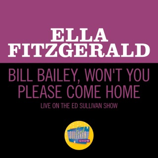 Bill Bailey, Won't You Please Come Home (Live On The Ed Sullivan Show, May 5, 1963)