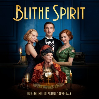 Blithe Spirit (Original Motion Picture Soundtrack)