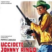 Uccidete Johnny Ringo (Original Motion Picture Soundtrack)