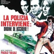 La polizia interviene: ordine di uccidere! (Original Motion Picture Soundtrack)