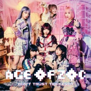 AGE OF ZOC/DON'T TRUST TEENAGER