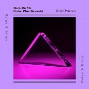 Rain On Me (Cube Plus Rework)