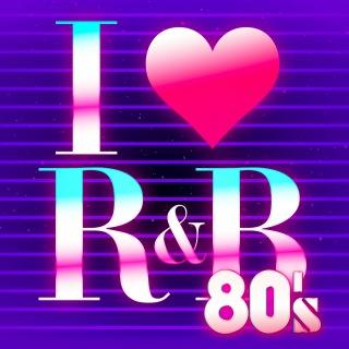 I Love R&B 80's