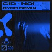 No! (BYOR Remix)