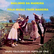 Bailinho Da Madeira - Folk Music From Madeira