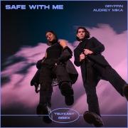 Safe With Me (TELYKast Remix)