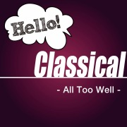 Hello! Classical -All Too Well-