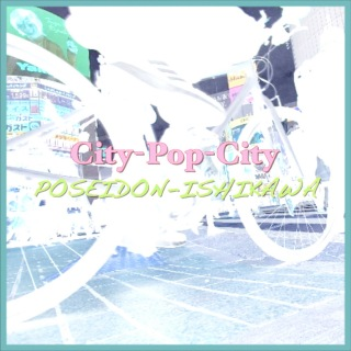 City-Pop-City (REMIX Ver)