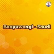 Banyuwangi: Saudi