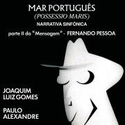 """Mar Português (Possessio Maris) - Parte II Da """"Mensagem"""" De Fernando Pessoa"""