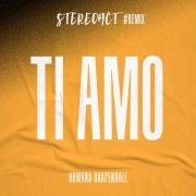 Ti Amo (Stereoact #Remix)