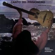 Canto Do Prisioneiro - Música Tradicional Açoriana