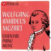 Wolfgang Amadeus Mozart: Essential Piano Music