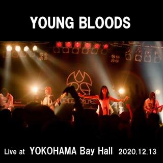 YOUNG BLOODS (Live at YOKOHAMA BAY HALL 2020.12.13)