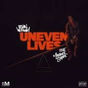 Uneven Lives (feat. Maverick Sabre)