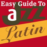 Easy Guide to Jazz: Latin