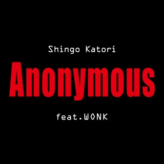 Anonymous (feat.WONK)