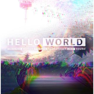 HELLO WORLD (オリジナル・サウンドトラック)