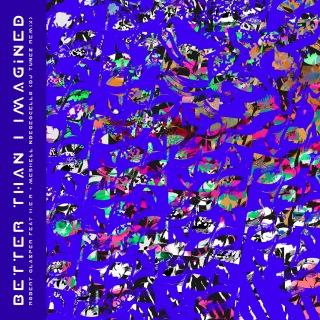 Better Than I Imagined (DJ Tunez Remix)