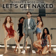Let's Get Naked (VIP Mix)