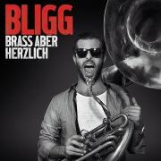 Brass aber herzlich (Deluxe Edition)
