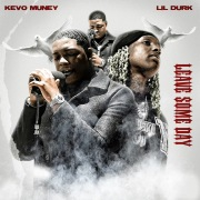 Leave Some Day (feat. Lil Durk)