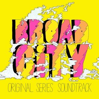 Broad City (Original Series Soundtrack)