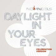 Daylight in Your Eyes (Celebration Version)