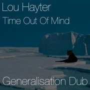 Time Out of Mind (Generalisation Dub)
