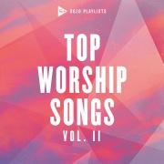 SOZO Playlists: Top Worship Songs (Vol. 2)