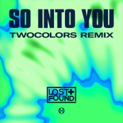 So Into You (twocolors Remix)