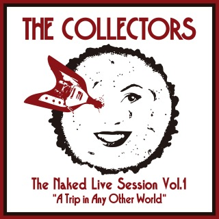 """The Naked Live Session Vol.1 """"A Trip in Any Other World"""""""