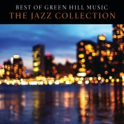 Best Of Green Hill Music: The Jazz Collection