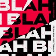 Blah Blah Blah (feat. Salena Mastroianni)