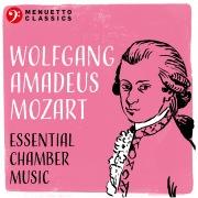 Wolfgang Amadeus Mozart: Essential Chamber Music