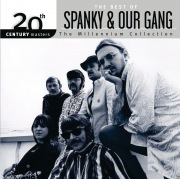 The Best Of Spanky & Our Gang 20th Century Masters The Millennium Collection