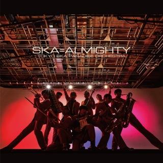SKA=ALMIGHTY