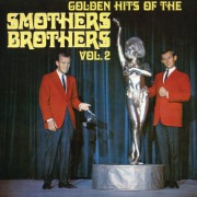 Golden Hits Of The Smothers Brothers, Vol. 2